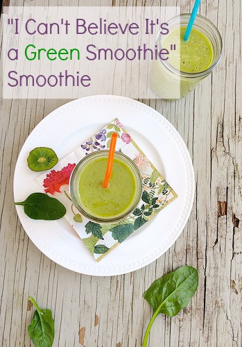 """I Can't Believe It's a Green Smoothie"" Smoothie via LizsHealthyTable.com"