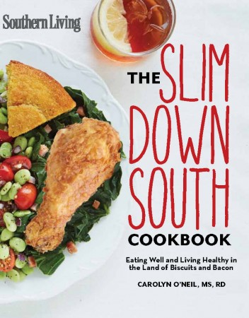 The Slim Down South Cookbook via Lizshealthytable.com