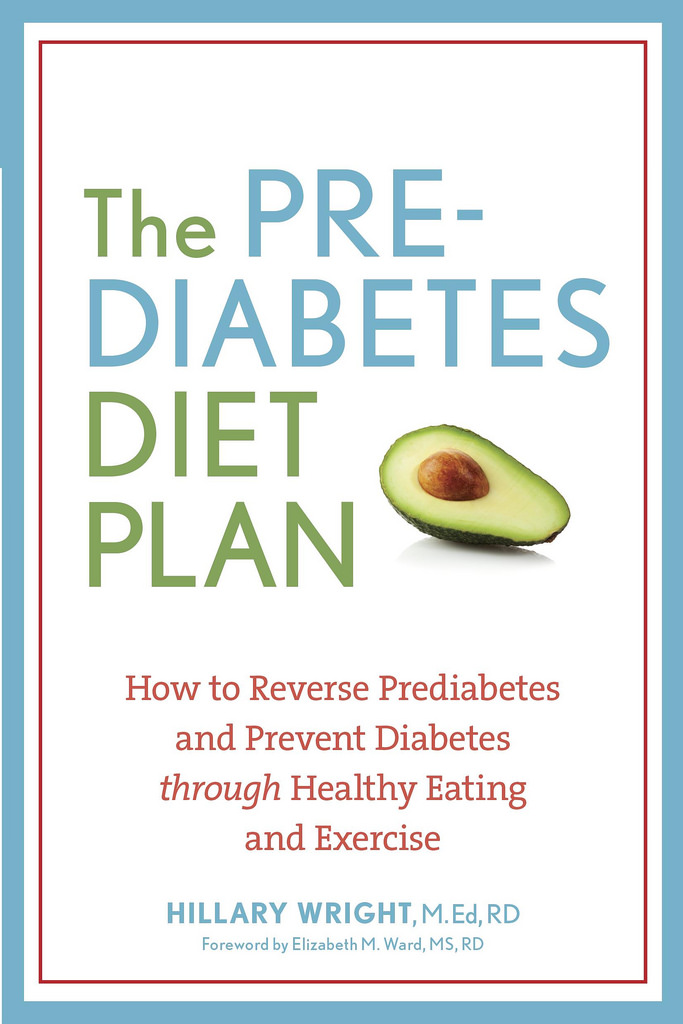 The Pre-Diabetes Diet Plan by Hillary Wright via LizsHealthyTable.com
