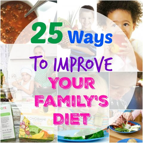 25 Ways to Improve Your Family's Diet via LizsHealthyTable.com