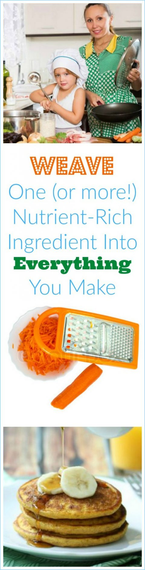 Weave One (or more!) Nutrient-Rich Ingredient Into Everything You Make via LizsHealthyTable.com